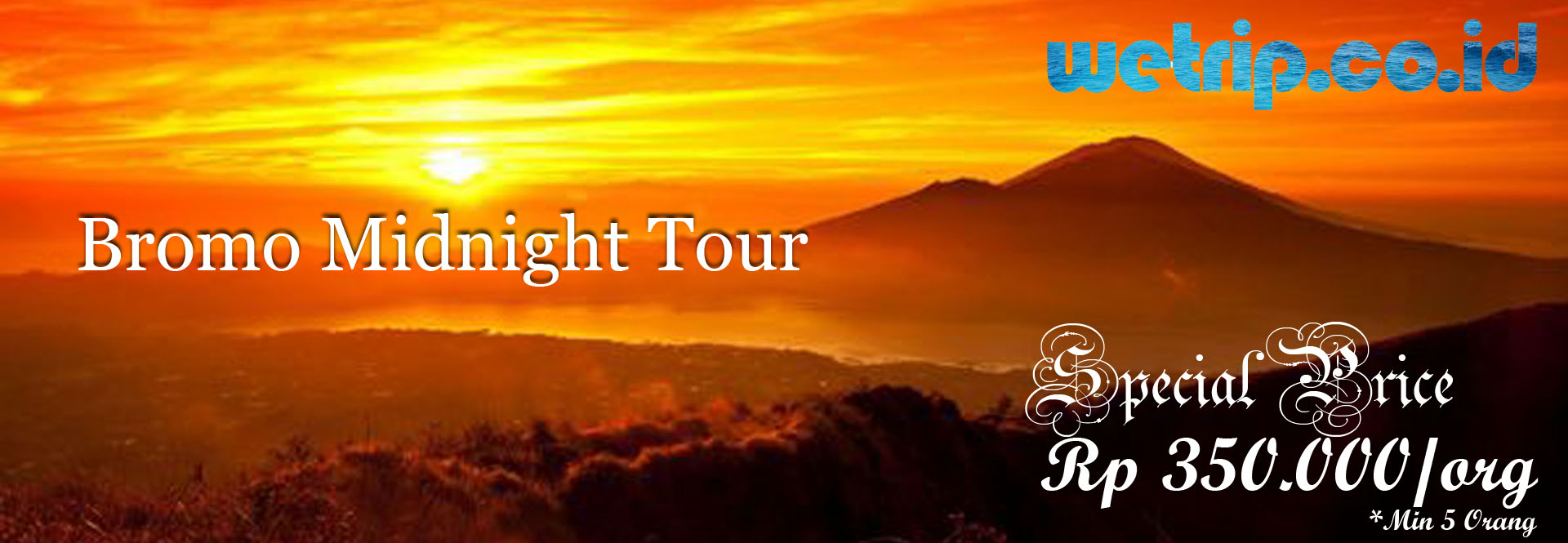 Wetrip HMC Tour Bromo Midnight Nite Tour Promo